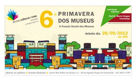 Museu Ciência e Vida participa da 6ª Primavera dos Museus