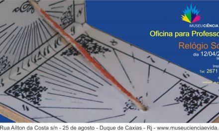 OFICINA para PROFESSORES Abril/2014 : RELÓGIO SOLAR