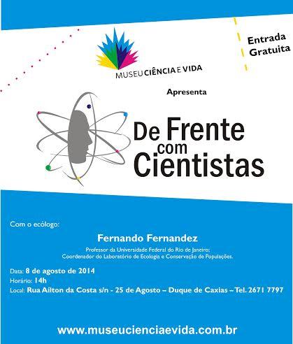 De Frente com Cientistas recebe o biólogo Fernando Fernandez