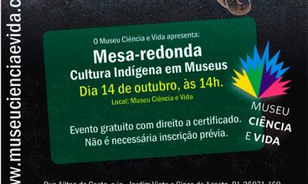 Mesa-redonda Cultura Indígena em Museus (14/10, terça-feira)