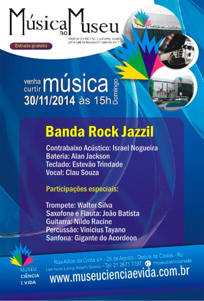 Rock Jazzil mostra mistura de ritmos no Música no Museu