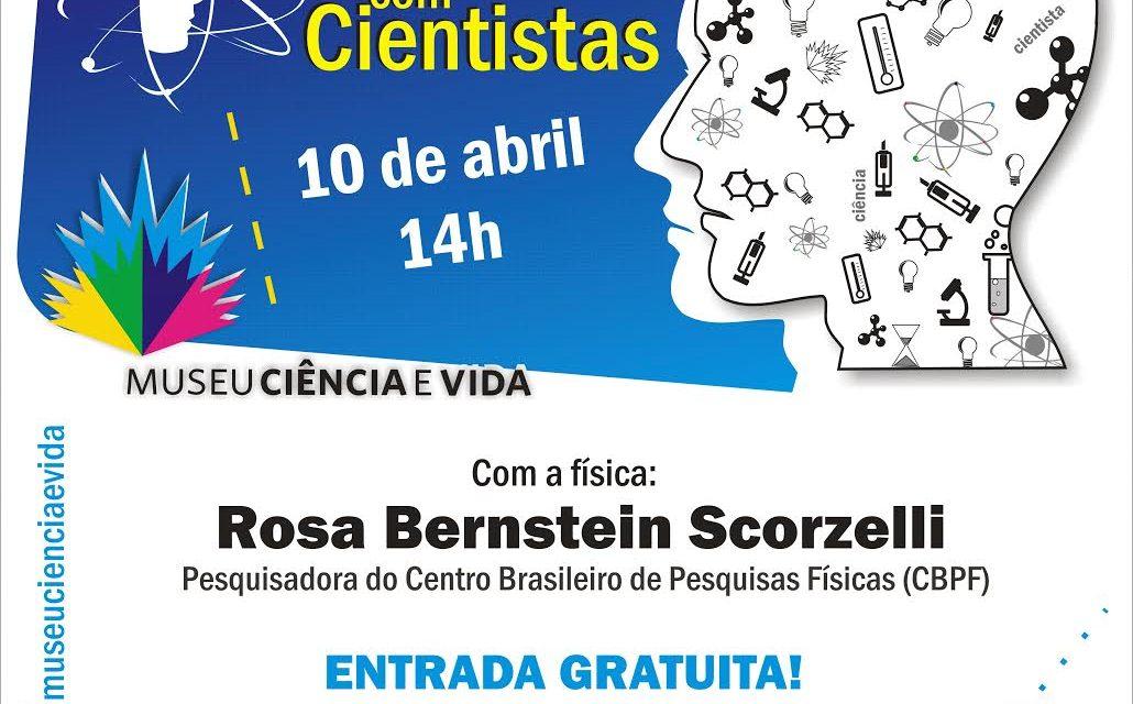 De Frente com Cientistas recebe a física Rosa Bernstein Scorzelli