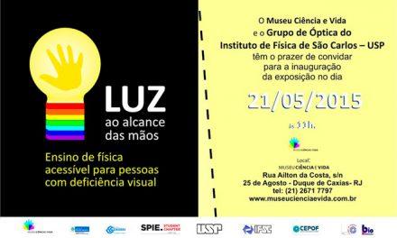 Exposição promove o ensino de fenômenos da luz para deficientes visuais