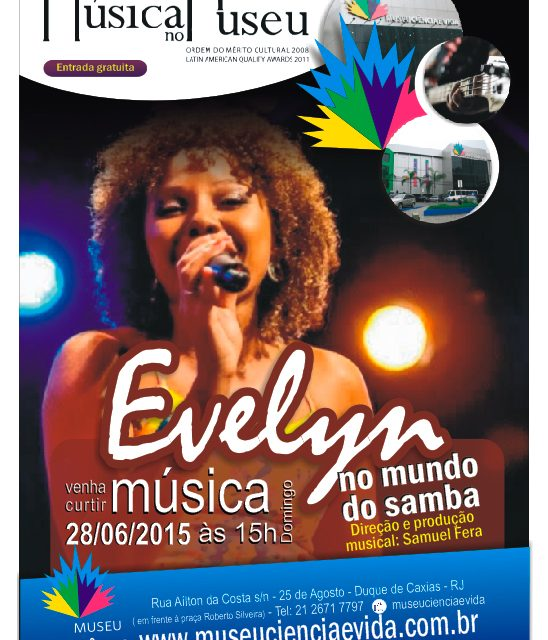O samba na voz marcante de Evelyn Lima é atração do Música no Museu de junho