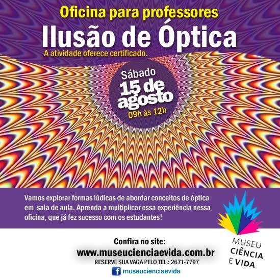 Oficina para professores :: Ilusões de óptica