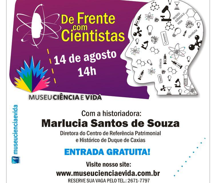 De Frente com Cientistas recebe a historiadora Marlucia Santos
