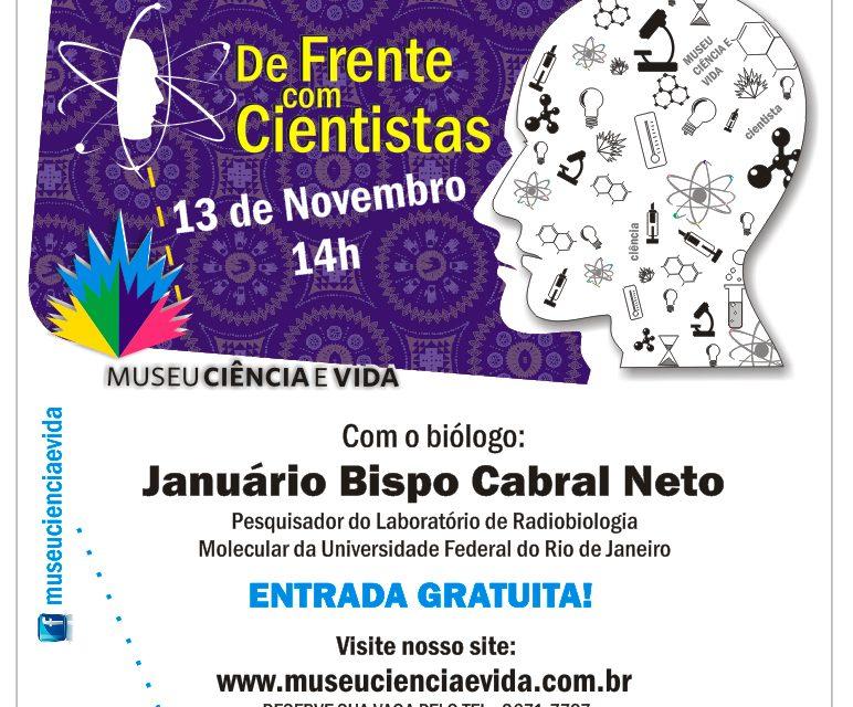 De Frente com Cientistas recebe o biólogo Januário Bispo Cabral Neto