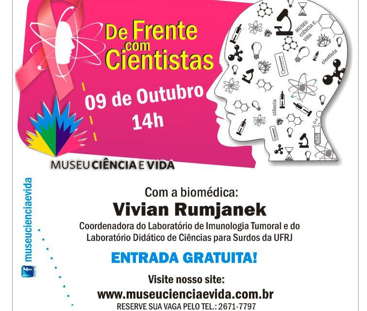 De Frente com Cientistas recebe a biomédica Vivian Rumjanek