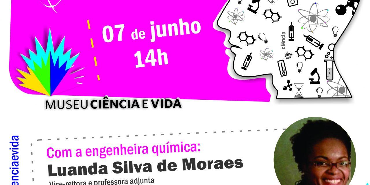 De Frente com Cientistas com a engenheira química Luanda Silva de Moraes