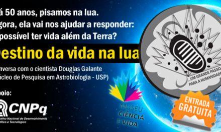 Cientista-chefe de missão brasileira à lua conversa sobre vida fora da Terra no Museu Ciência e Vida