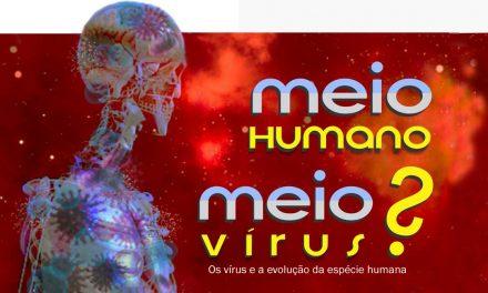 Os vírus e a evolução da espécie humana