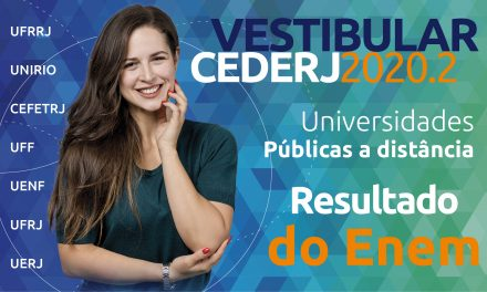 Veja lista de aprovados no Vestibular Cederj 2020.2 pela nota do Enem