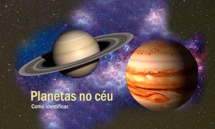 Você sabe como identificar os planetas olhando para o céu?