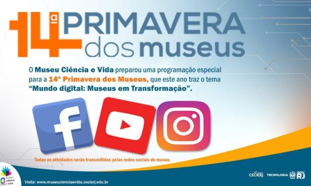 Museu Ciência e Vida participa da 14ª Primavera dos Museus