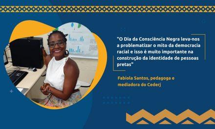 Pedagoga, mediadora Fabíola Santos fala sobre o Dia da Consciência e educação antirracista