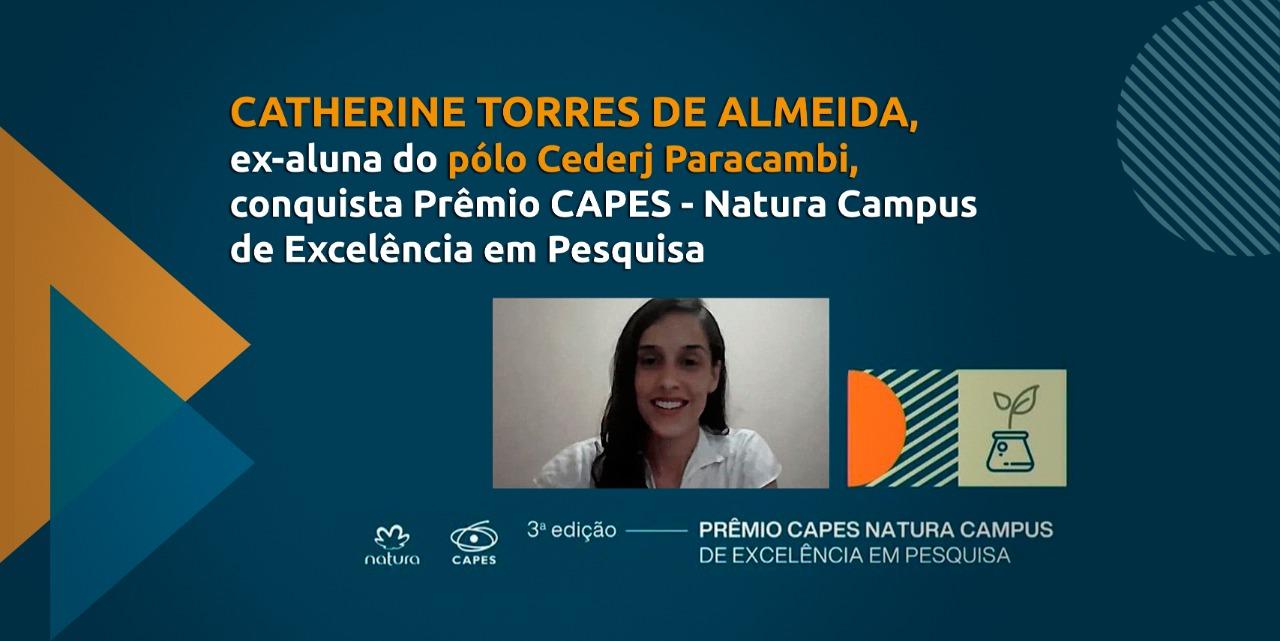 Ex-aluna do polo do Cederj de Paracambi é vencedora do prêmio Capes-Natura 2020