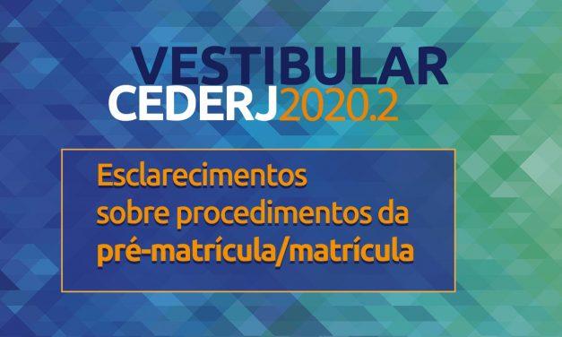 Informações sobre a matrícula dos aprovados no Vestibular Cederj 2020.2
