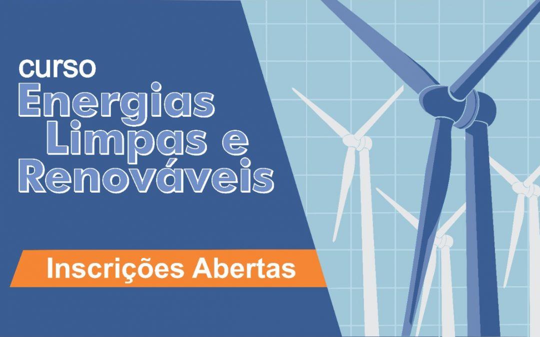 """Inscrições abertas para o curso gratuito """" Energias Limpas e Renováveis: o que você deve saber"""""""
