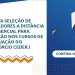 Fundação Cecierj está com edital aberto para seleção de mediadores a distância e presencial