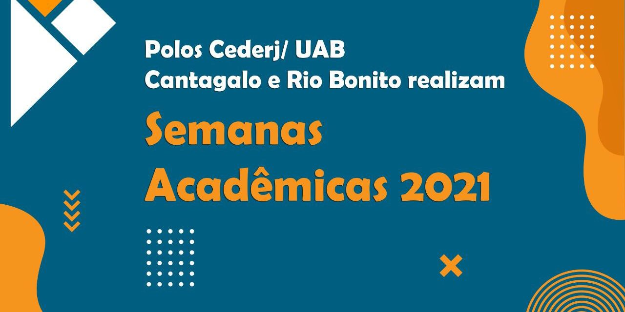 Polos Cederj Cantagalo e Rio Bonito realizam Semanas Acadêmicas 2021