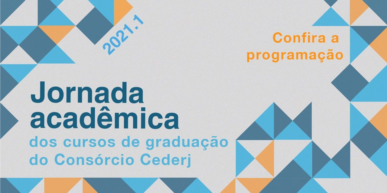 Fundação Cecierj inicia a Jornada Acadêmica dos Polos Cederj 2021