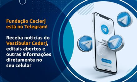 A Fundação Cecierj está agora no Telegram. Receba nossa lista de transmissão