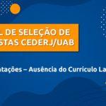Edital DAC 2021/1 – Orientações acerca da ausência do Currículo Lattes