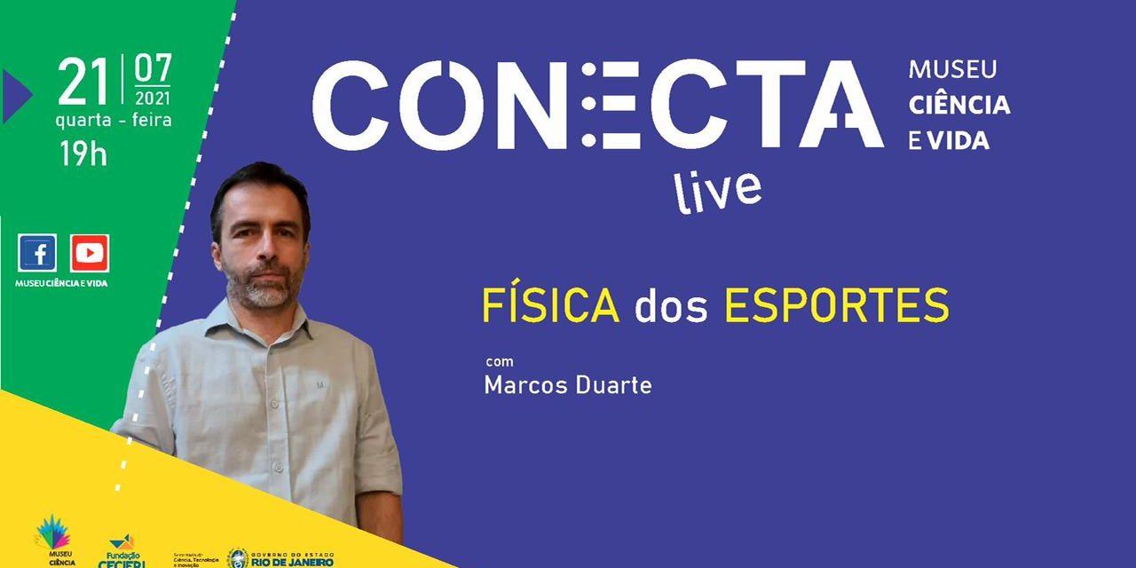 Conecta: Física nos esportes, com Marcos Duarte