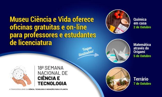 Museu Ciência e Vida oferece oficinas para professores na Semana Nacional de Ciência e Tecnologia