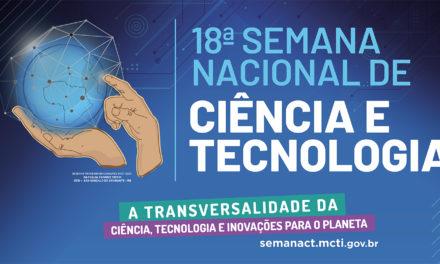 Começa 2ª edição do Mês Nacional da Ciência Tecnologia e Inovações