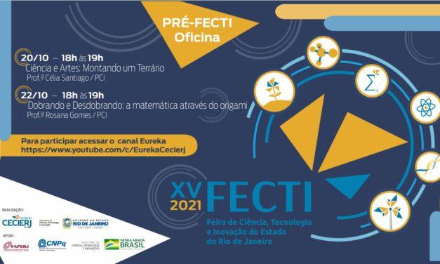 Mais duas oficinas estão disponíveis na Pré-FECTI essa semana